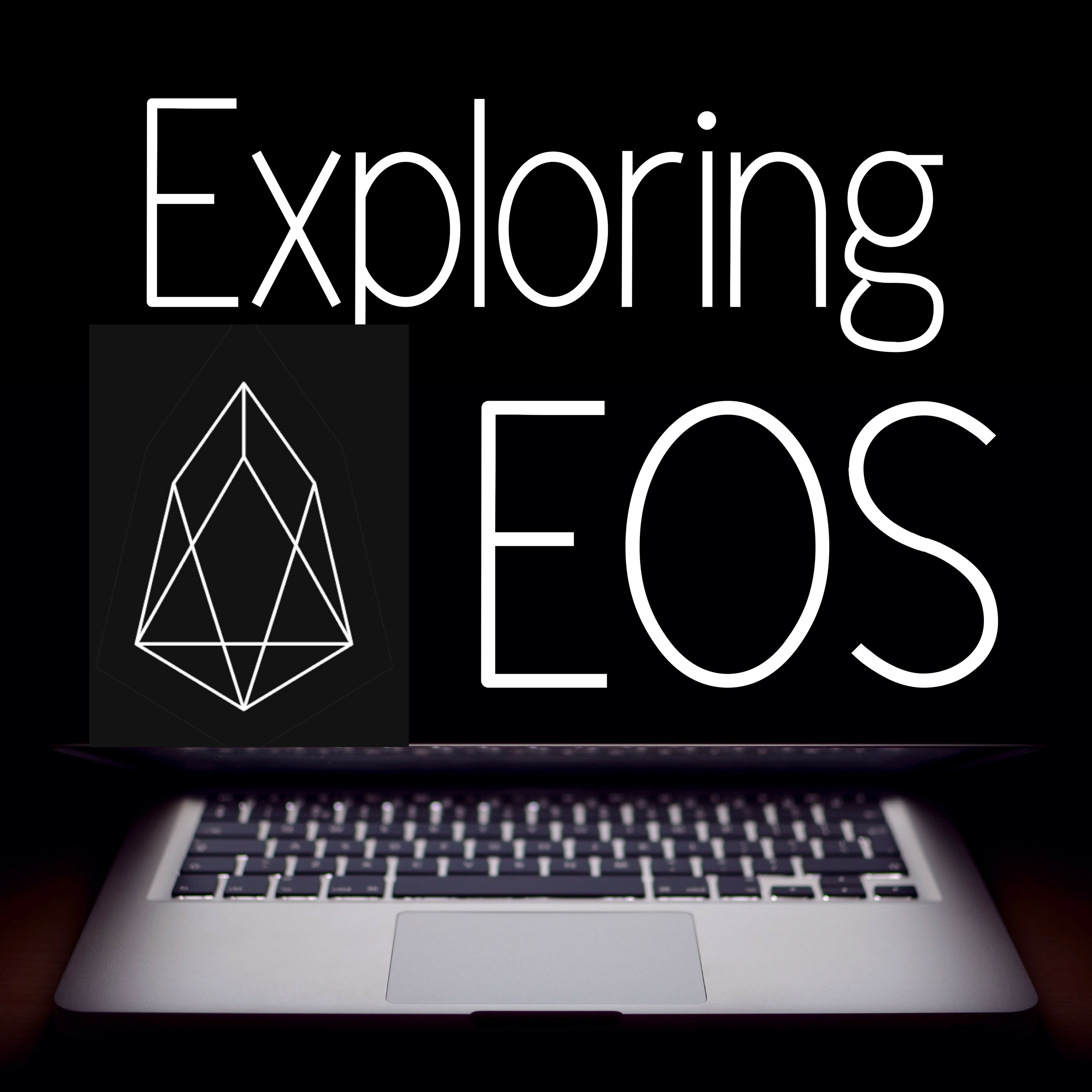 Exploring EOS |Blockchain, Cryptocurrency, Decentralization, Crypto